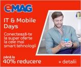 IT & Mobile Days cu reduceri de până la 40% la telefoane, laptopuri și multe altele!