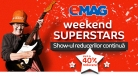 Weekend Superstars la Emag