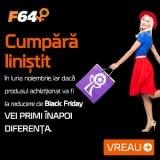 F64 – primește diferența înapoi dacă e mai ieftin de Black Friday